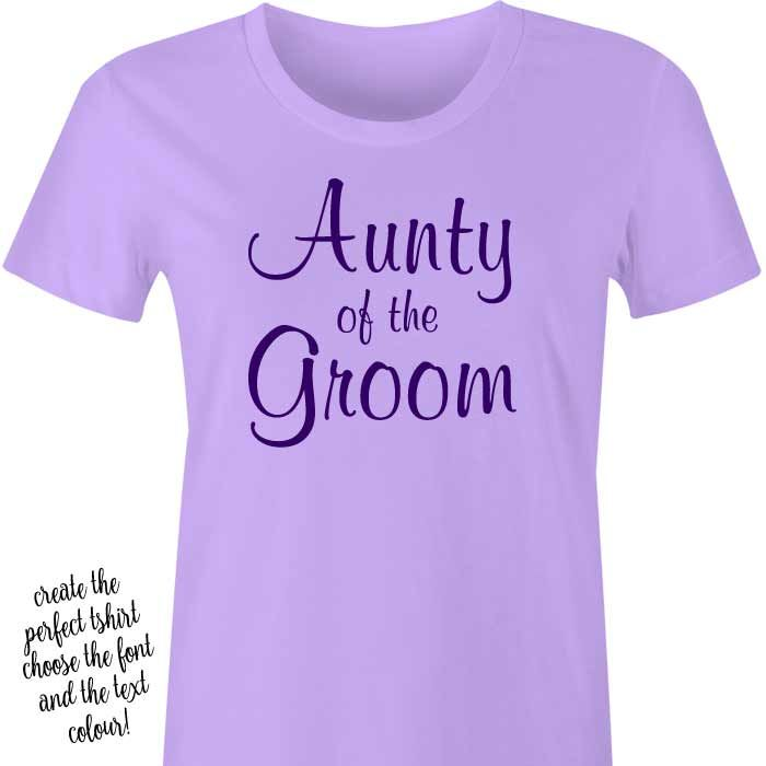 Aunty of the Groom T-Shirt or Singlet