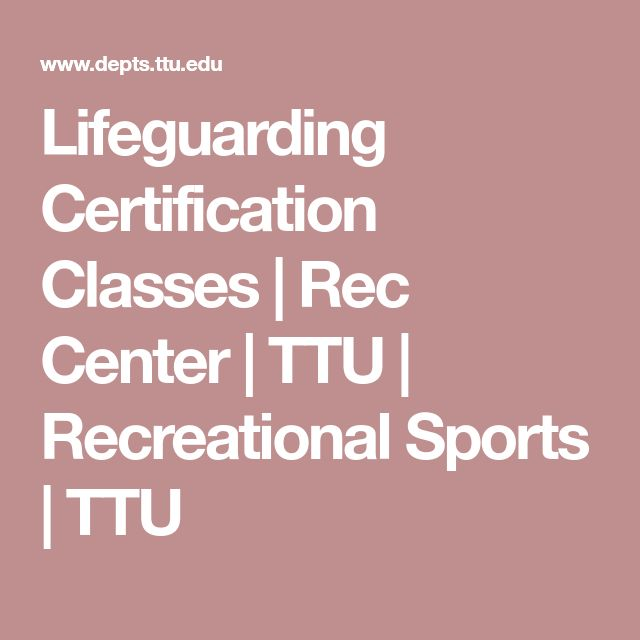 Lifeguarding Certification Classes | Rec Center | TTU | Recreational Sports | TTU