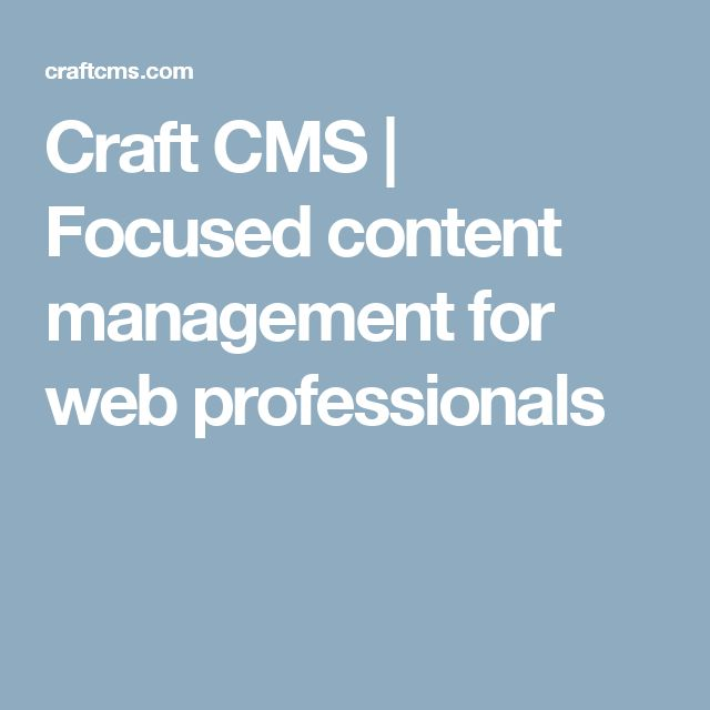 Craft CMS | Focused content management for web professionals