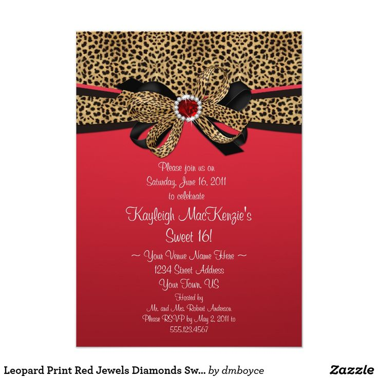 Leopard Print Red Jewels Diamonds Sweet 16 Card Leopard Print Design with FAUX Leopard and Black Ribbon and FAUX Red Gemstone Jewels Rhinestones and Diamond Embellishment on a red gradient background.  Please Note: This is a graphic image. There are no real ribbons, jewels, or gemstones.   Personalize with your own information - if you need to move the text, or change the size, font, or color, click Customize It! If you need help, or would like this design on another product, please email…