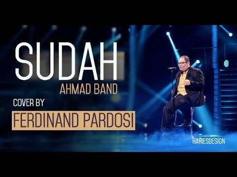 Sudah Cover by Ferdinand Pardosi