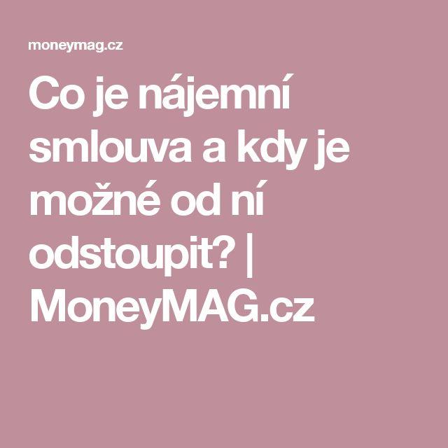 Co je nájemní smlouva a kdy je možné od ní odstoupit?   MoneyMAG.cz