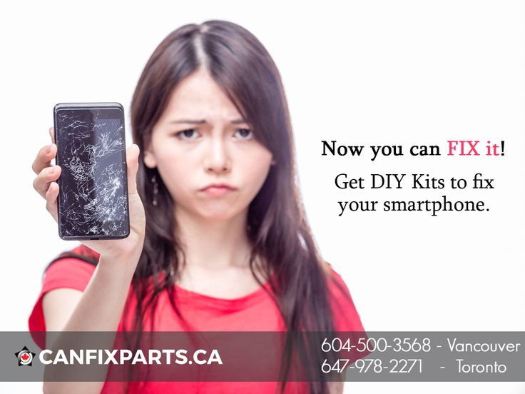 Now you can fix your #phone with a DIY Kit! To get your #repair kit, dial: +1- 647-8602271 or visit: https://canfixparts.ca/