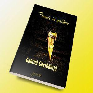 Părere de cititor – Femeii în galben, de Gabriel Gherbăluță http://scrieliber.ro/parere-de-cititor-femeii-in-galben-de-gabriel-gherbaluta/