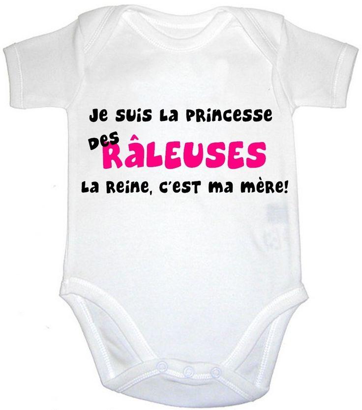 Body bébé humour je suis la princesse des raleuses : Mode Bébé par lili-feerique