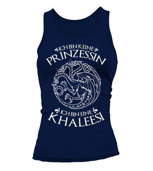 Ich bin keine Prinzessin Ich bin eine Khaleesi (*Partner Link)