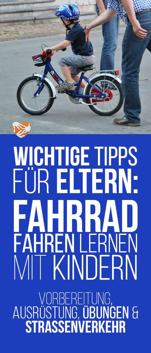 Tipps für Eltern: Fahrrad fahren lernen mit Kindern, Radfahren lernen, Tipps zur Vorbereitung, Ausrüstung, das optimale Kinderfahrrad, Übungen, Tipps für den Straßenverkehr