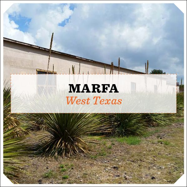 Trip Guide: Marfa - Texas Monthly