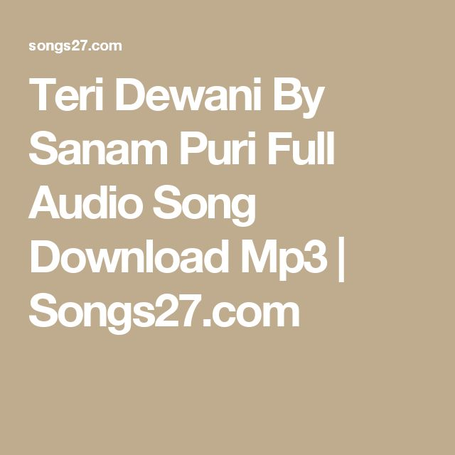 Teri Kami Audio Song Mp3 Download: 1000+ Ideas About Sanam Puri On Pinterest