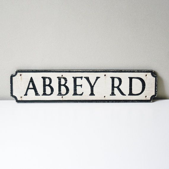 Abbey Road Sign  Made To Order by UtopiaHomeAndGarden on Etsy, £35.00