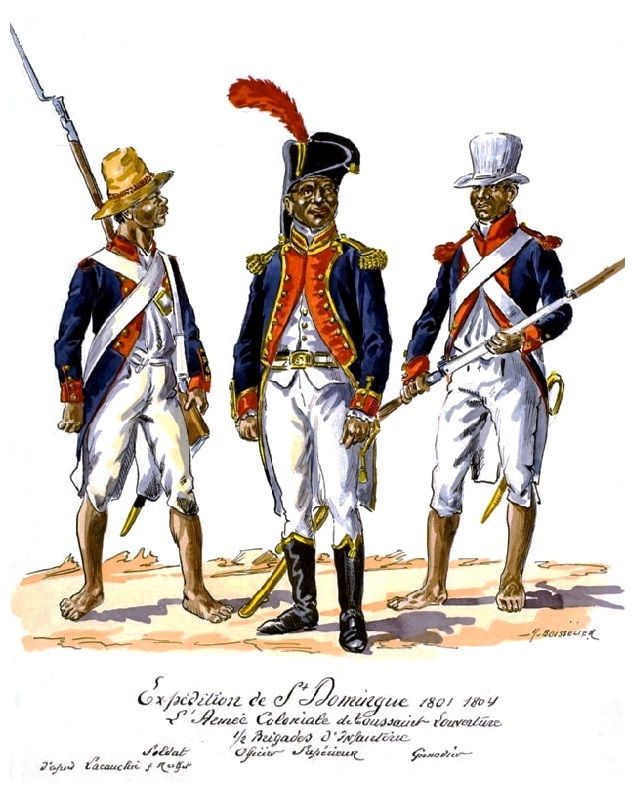 Expedition to St. Domingue. Army Coloniale of Toussaint Louverture. Infantry Demi-Brigade. Soldat, Senior Officer & Grenadier 1801-04