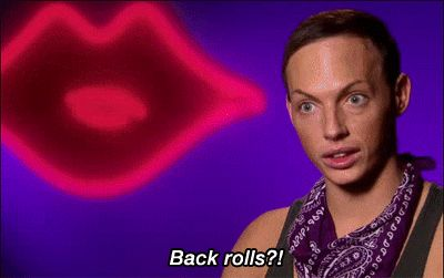 BACK ROLLS?! One of my fave moments from season 5!