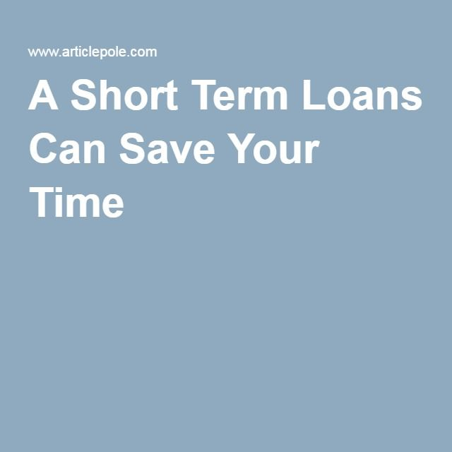 A Short Term Loans Can Save Your Time http://www.oysterloan.uk/short-term-loans.html