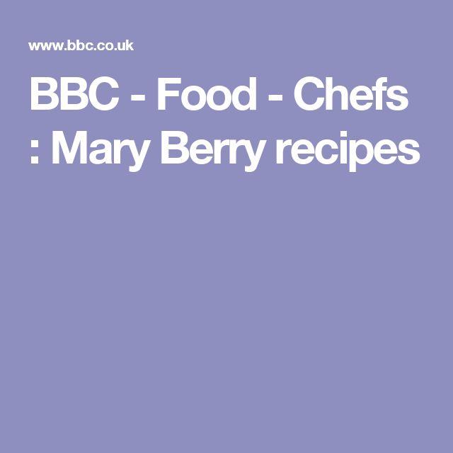 BBC - Food - Chefs : Mary Berry recipes