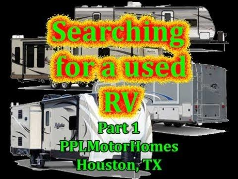Searching for a used RV - Part 1