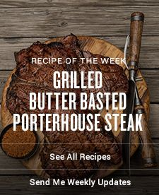 Grilled Butter Basted Porterhouse Steak | Traeger Wood Fired Grills