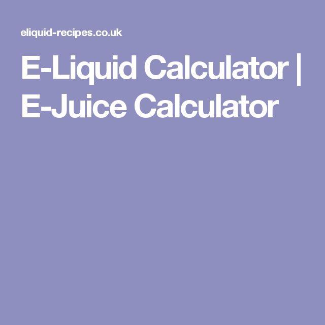 E-Liquid Calculator   E-Juice Calculator