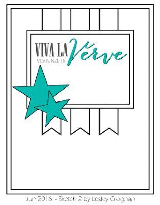 Viva la Verve June Sketch 2 Sketch designed by Lesley Croghan for Verve Stamps #vervestamp #vlvsketches #cardsketches #sketchchallenge
