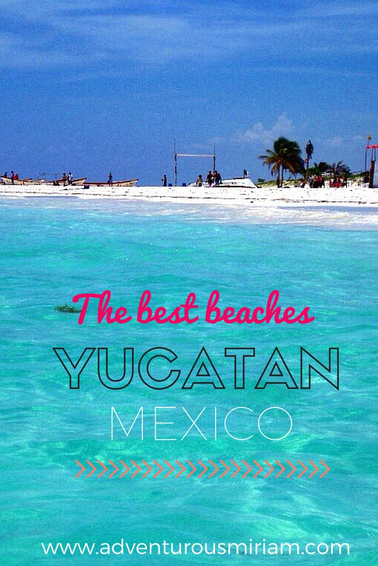 The best beaches in Mexico #yucatan #beach #mexico