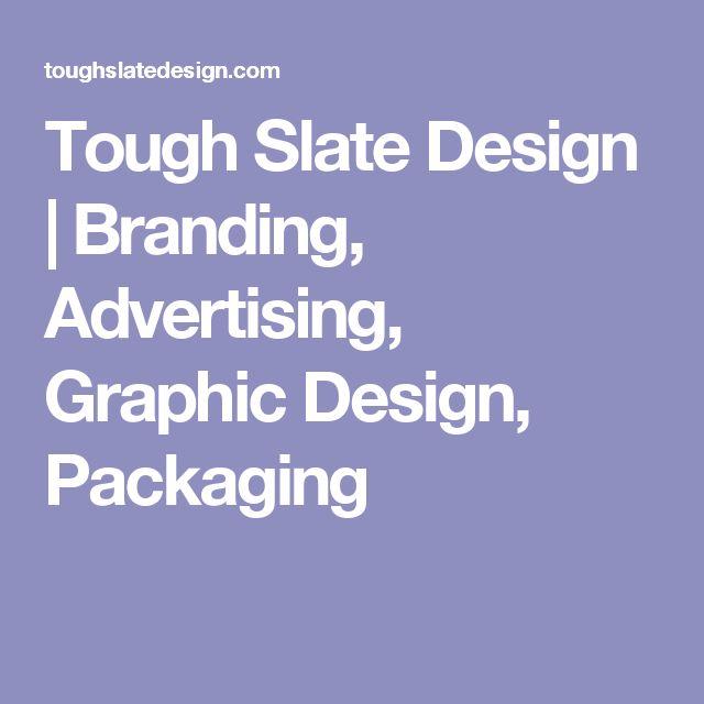 Tough Slate Design | Branding, Advertising, Graphic Design, Packaging
