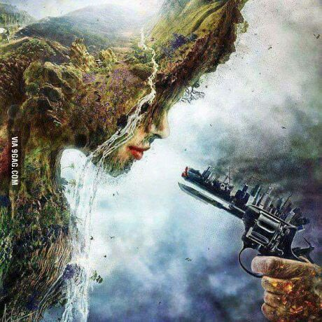 I see Mother nature with a gun in her face, I like this it says a lot. Although if you will notice Mother nature shows no fear and is bigger in size