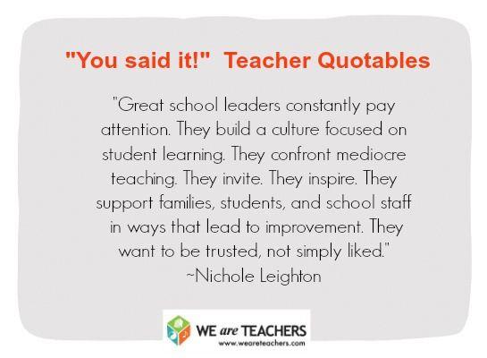 what makes a great principal you said it teacher