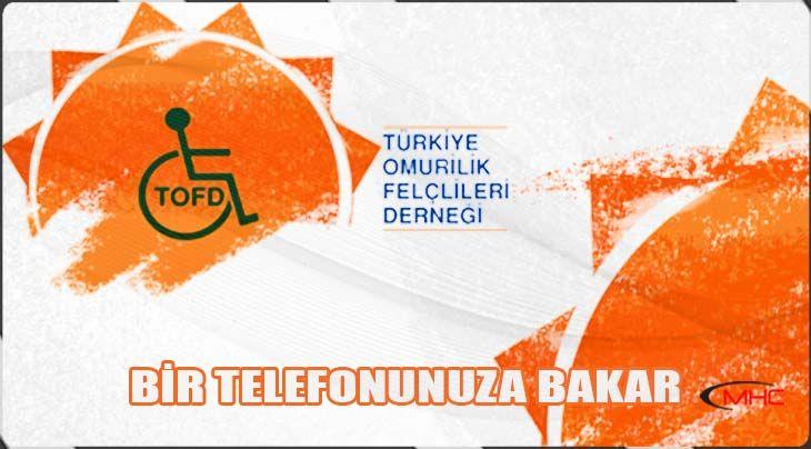 Türkiye Omurilik Felçlileri Derneği | Bi Telefona Bakar |