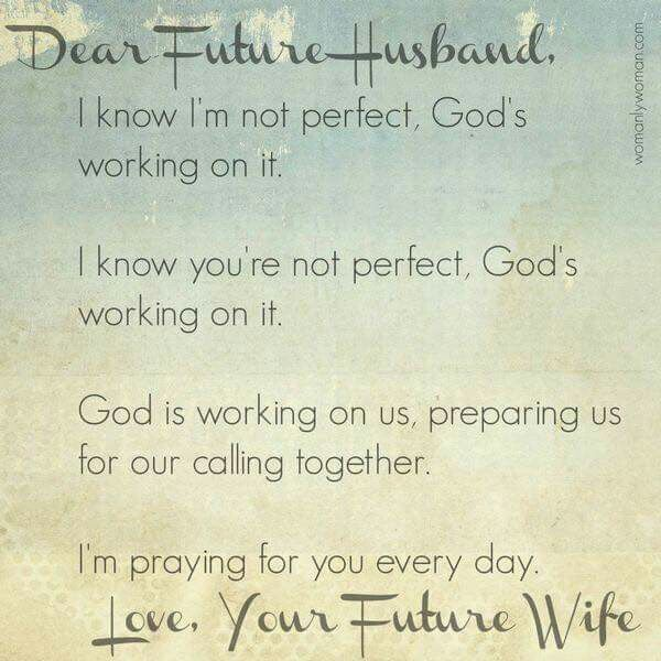 Dear Future Husband Islamic Quotes: A Prayer For Future Spouse.