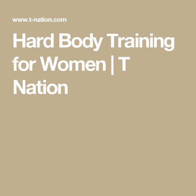 Hard Body Training for Women | T Nation