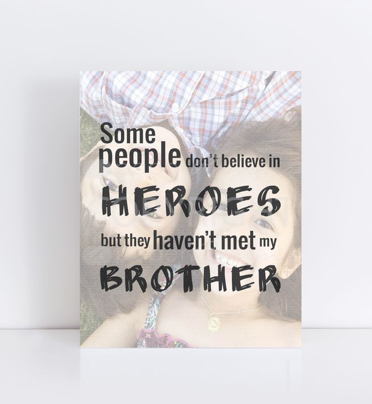 Brother Gift, Brother Photo Quote, Gift for My Brother, Special print featuring your photo