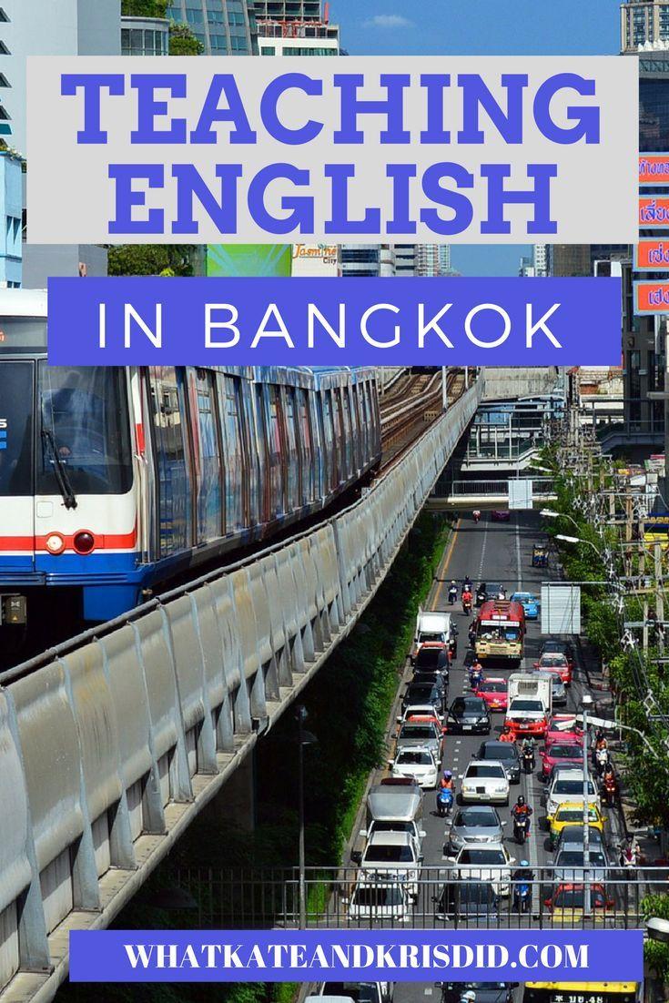 How to get a job #teachingenglish in #Bangkok #Thailand #TEFL #TESOL