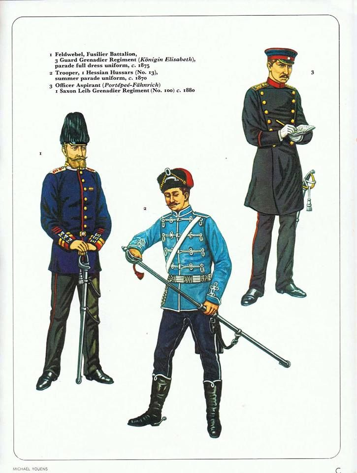 1:Feldwebel Fusillier Battalion,3 Guard Grenadier Regiment (Konigin Elisabeth).2:Trooper,1 Hessian Hussars (No.13),Summer parade uniform,c.1870.3:Officer Aspirant (Pontepee-Fahnrich) 1 Saxon Leib Granadier Regiment (No.100) c.1880.