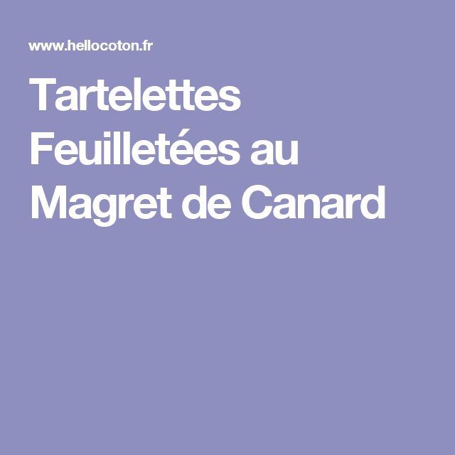 Tartelettes Feuilletées au Magret de Canard