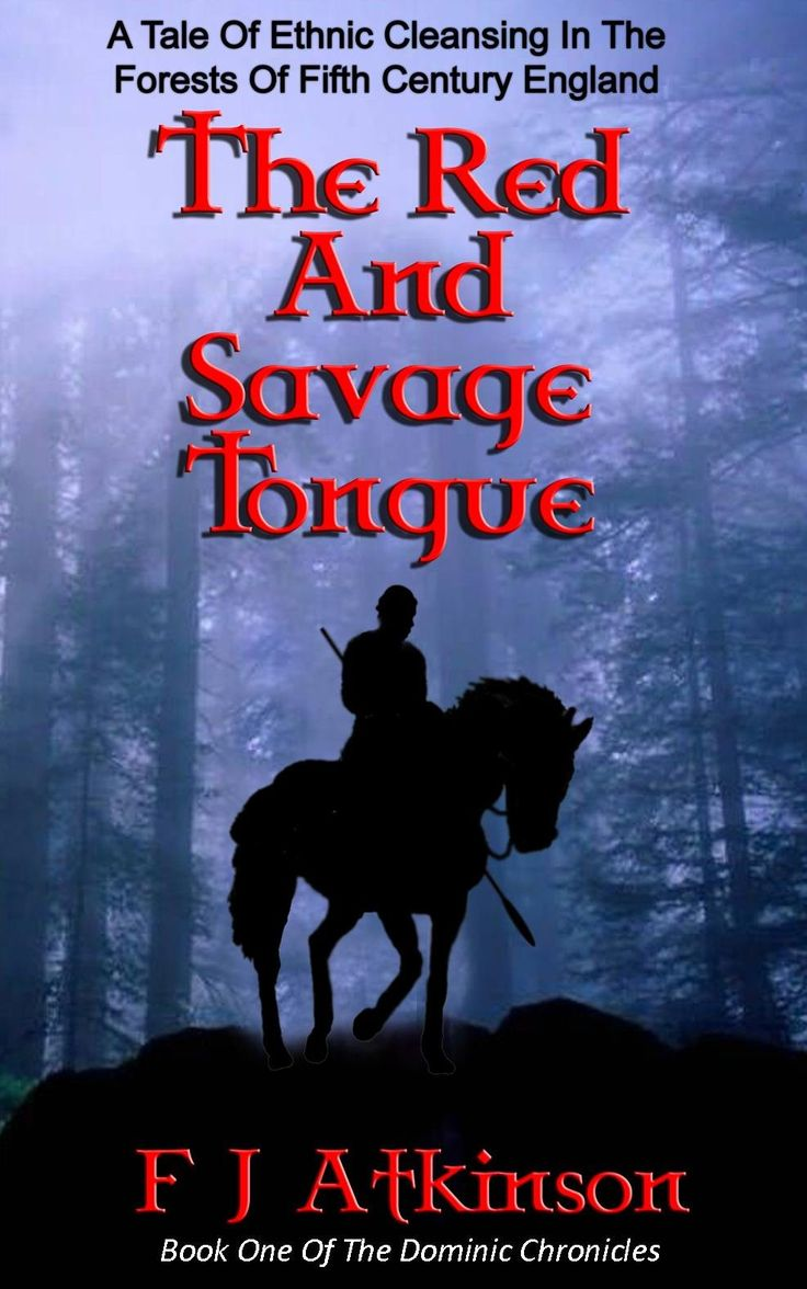 The Red And Savage Tongue (historical Fiction Action Adventure Book, Set In  Dark Age