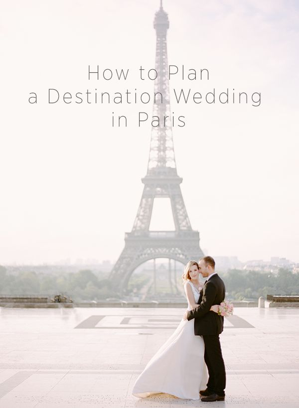 How to Plan a Destination Wedding in Paris