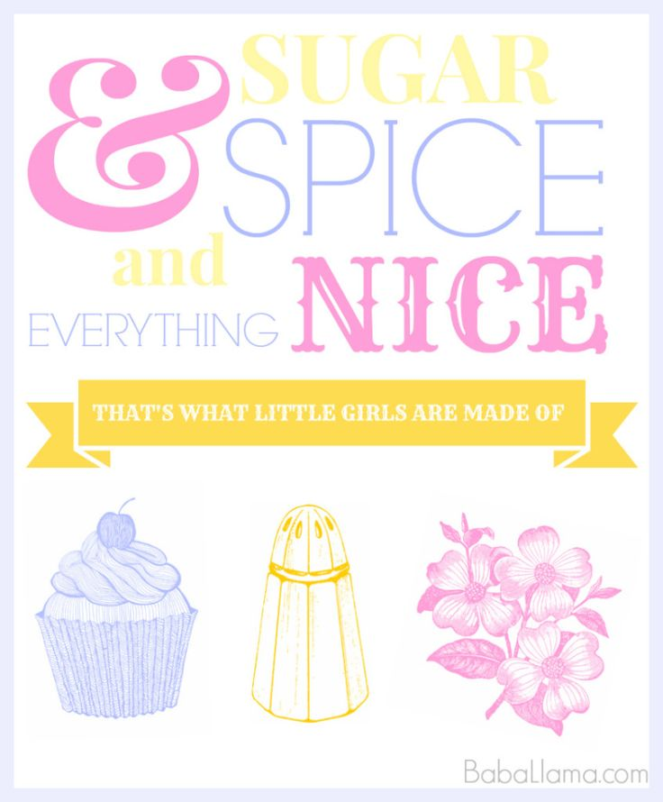 Nice Quotes For Baby Girl: Baby Nursery Quote: Sugar And Spice And Everything Nice