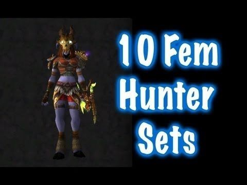 ☮ 10 Sexy Female Hunter Transmog Sets #1 (World of Warcraft) - YouTube