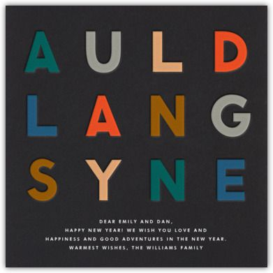 Auld Lang Syne   Paperless Post. Inspired? More Auld Lang Syne lyrics, video, mp3, karaoke at #LearnYourChristmasCarols http://www.learnyourchristmascarols.com/2003/12/its-day-three-of-our-christmas-carol.html #ChristmasMusic
