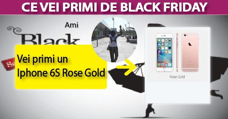 Ce  vei primi de Black Friday ?