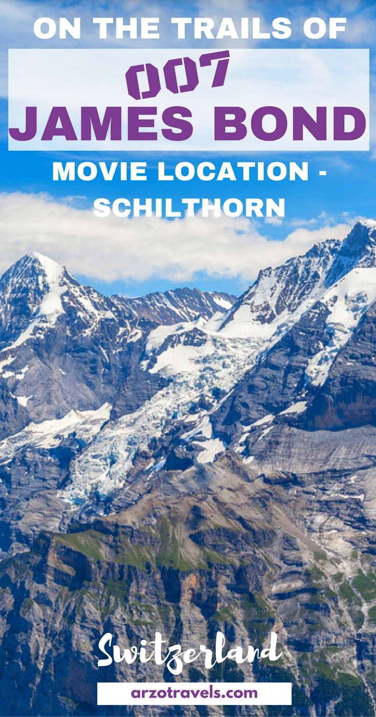 Visiting beautiful Schiltorn in the region of Interlaken / Jungfraujoch. Find out what it is like to visit a place that was a James Bond movie location, Switzerland. Swiss Skyline