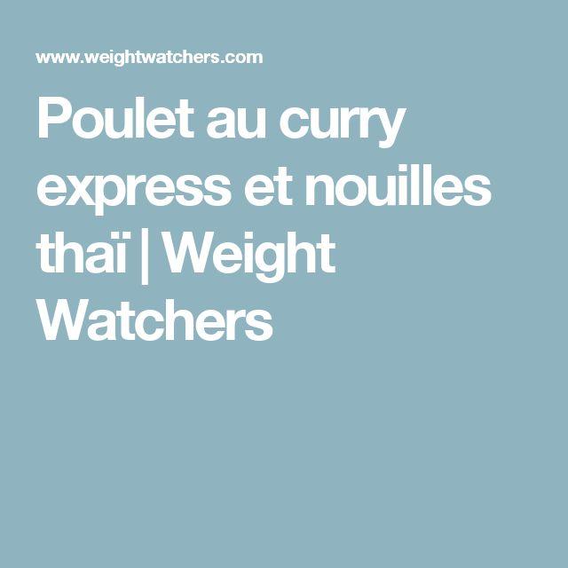 Poulet au curry express et nouilles thaï | Weight Watchers