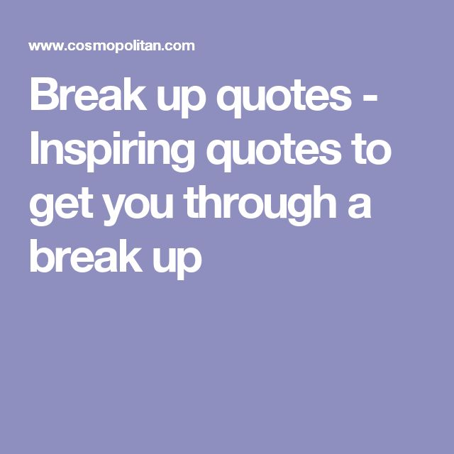 Relationship Break Up Quotes: 25+ Best Ideas About Relationship Break Up On Pinterest