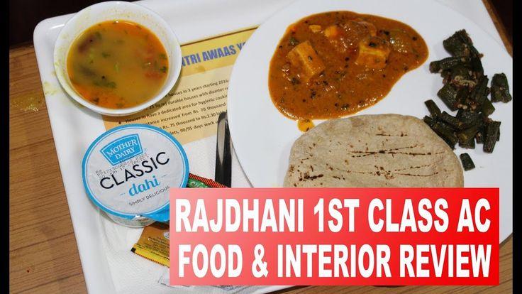 Rajdhani First Class AC | Rajdhani Express | Food Review | Train Interio...