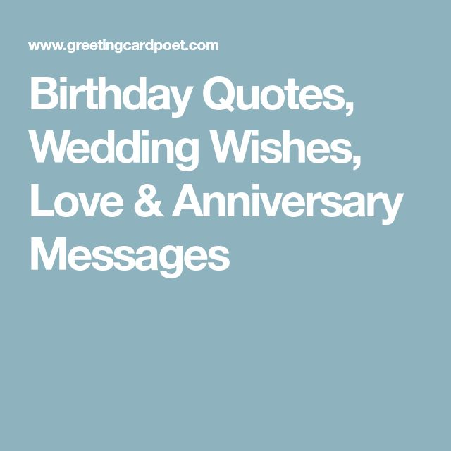Birthday Quotes, Wedding Wishes, Love & Anniversary Messages