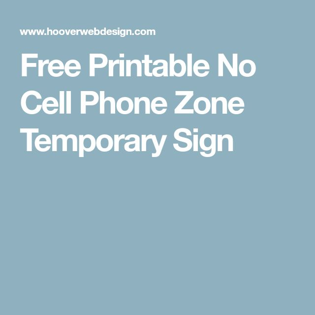 Free Printable No Cell Phone Zone Temporary Sign Behavior