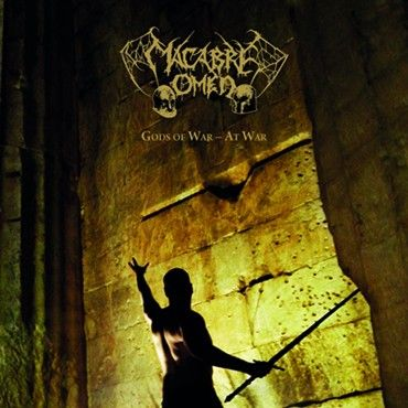 Macabre Omen - Gods of War - At War (2015)