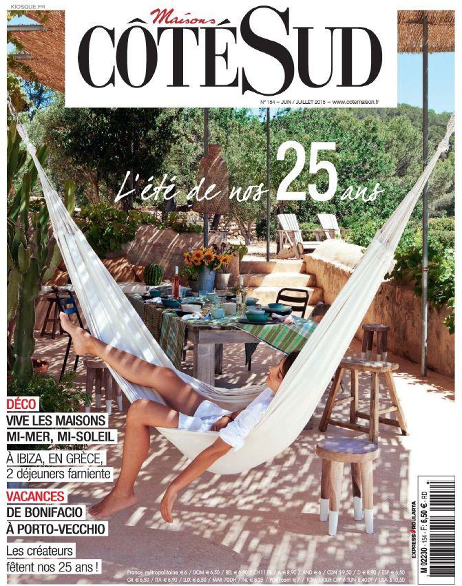 Une de l'été 2015 et des 25 ans de Maisons Coté Sud - Bon Anniversaire et bel été @cotemaison_fr #MaisonsCoteSud #outdoor