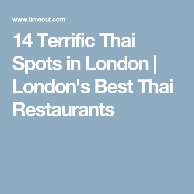14 Terrific Thai Spots in London | London's Best Thai Restaurants