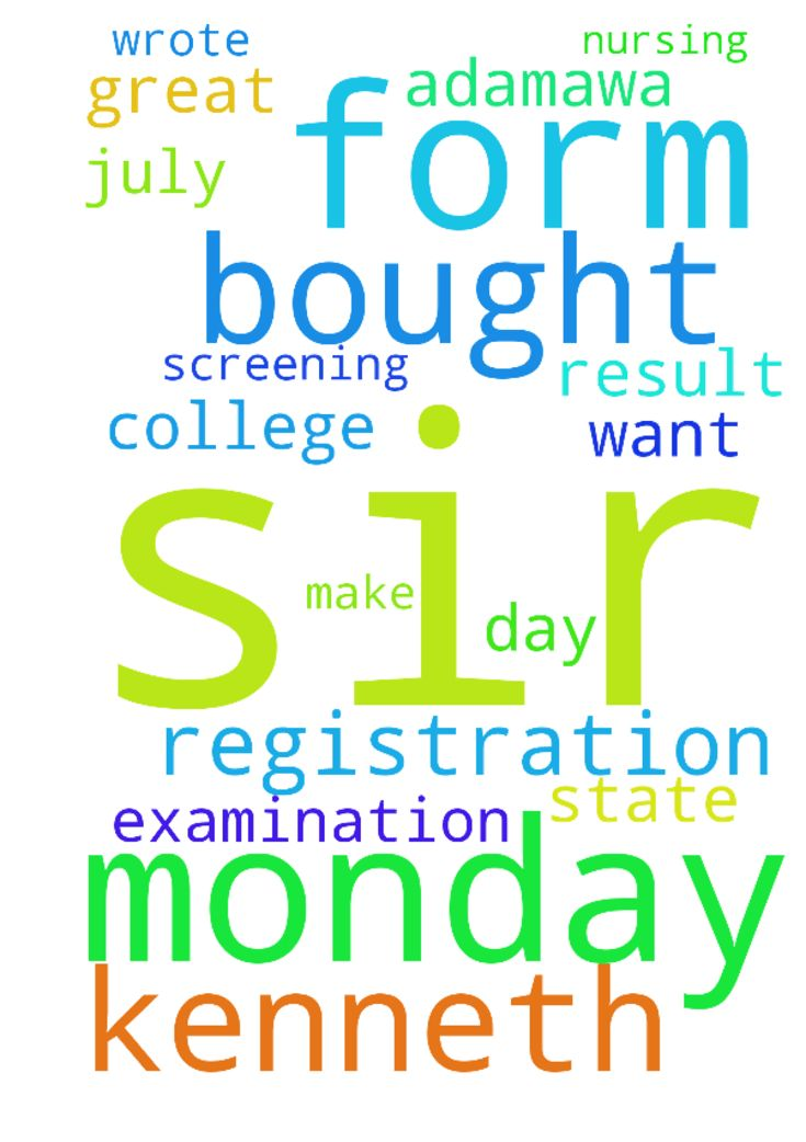sir I am Kenneth Monday I bought a registration form - sir I am Kenneth Monday I bought a registration form in college of nursing Adamawa state so we wrote the screening examination 2day been 31July 2017 I want God to make my result great. Posted at: https://prayerrequest.com/t/NYZ #pray #prayer #request #prayerrequest