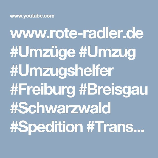 www.rote-radler.de #Umzüge #Umzug #Umzugshelfer #Freiburg #Breisgau #Schwarzwald #Spedition #Transport #LKW # Möbeltransport #Videoproduktion #Imagevideo #Unternehmensvideo #Mediaproductionservice